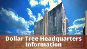 Dollar Tree Headquarters Information