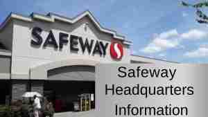 Safeway Headquarters Information