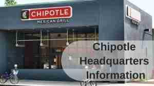Chipotle Headquarters Information