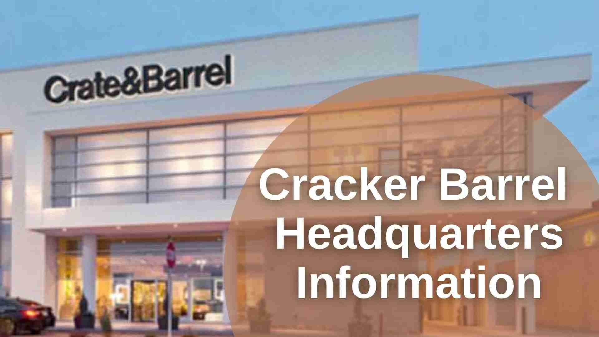 Cracker Barrel Headquarters Information