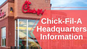 Chick-Fil-A Headquarters Information
