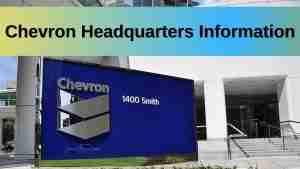 Chevron Headquarters Information
