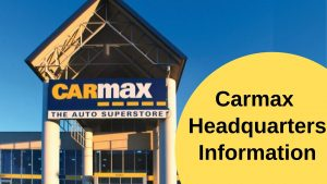 Carmax Headquarters Information