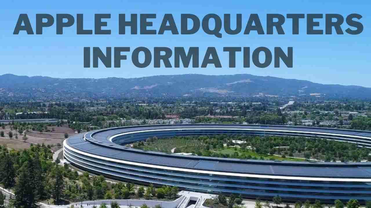 Apple Headquarters Information