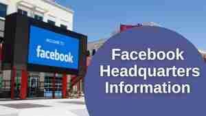 Facebook Headquarters Information