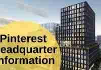 Pinterest Headquarter Information