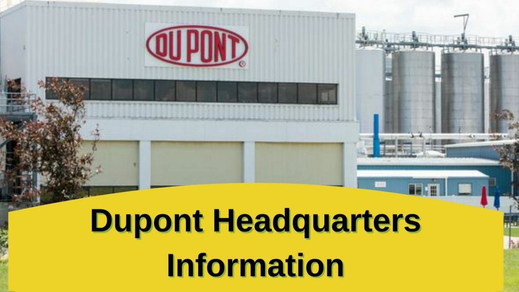Dupont Headquarters Information