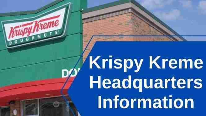 Krispy Kreme Headquarters Information