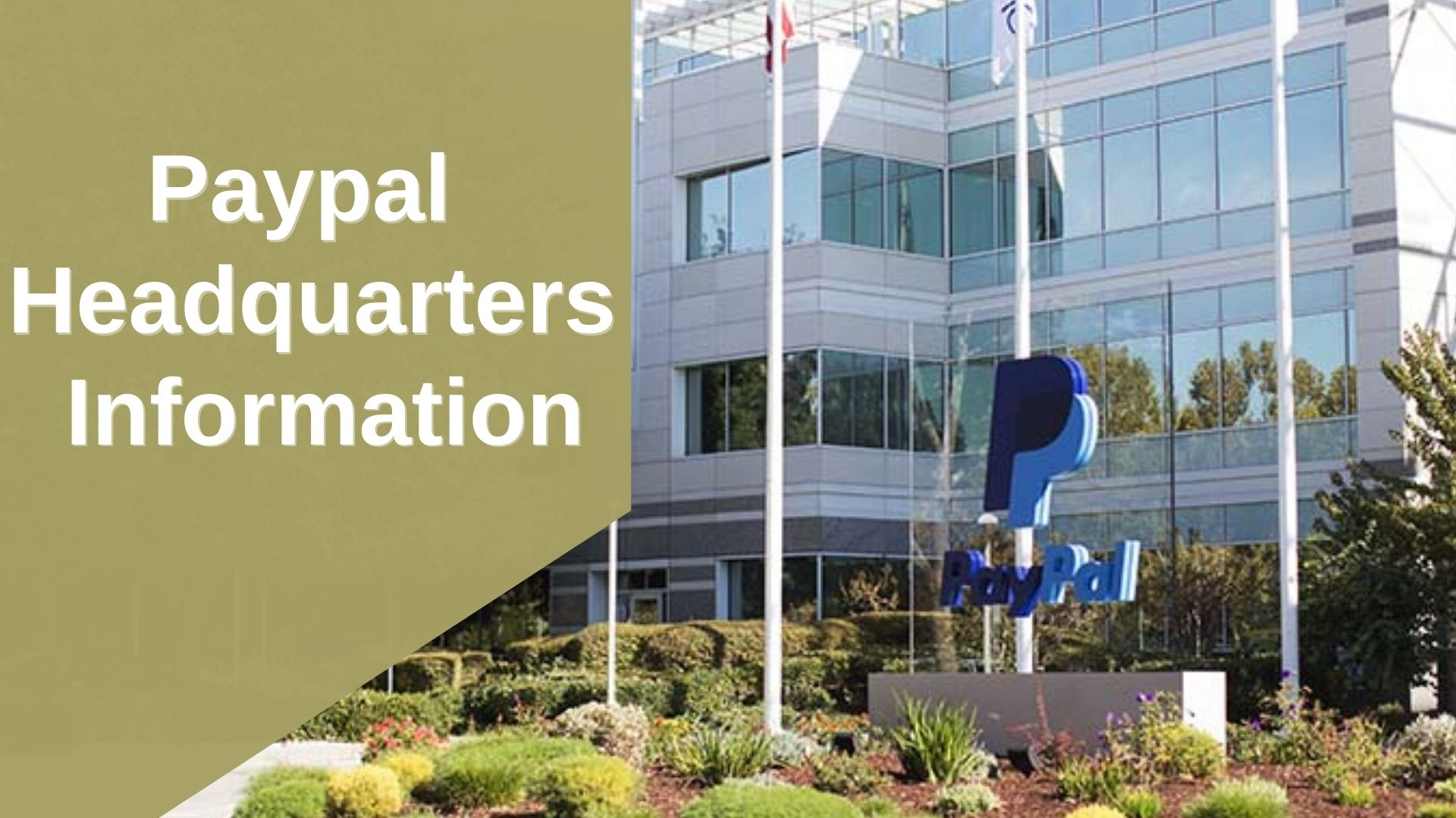 Paypal Headquarters Information