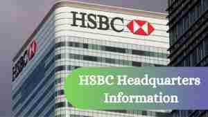 HSBC Headquarters Information