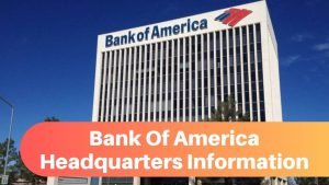 Bank Of America Headquarters Information