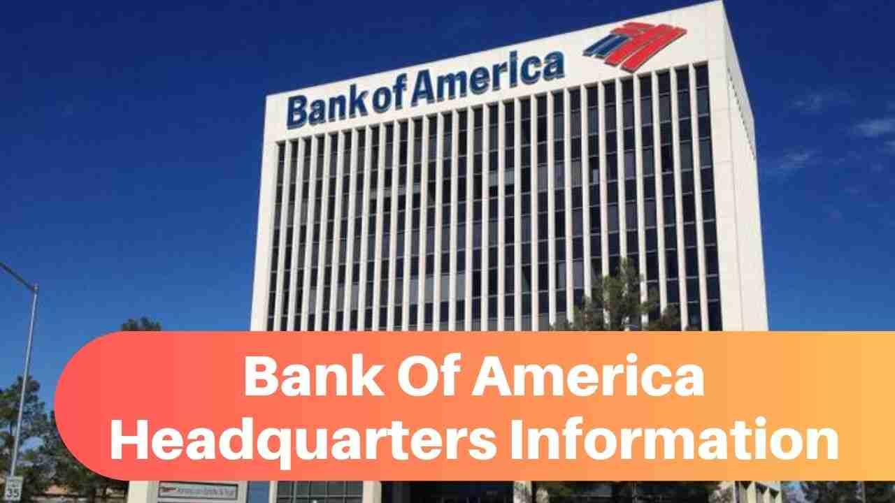 Bank Of America Headquarters Information