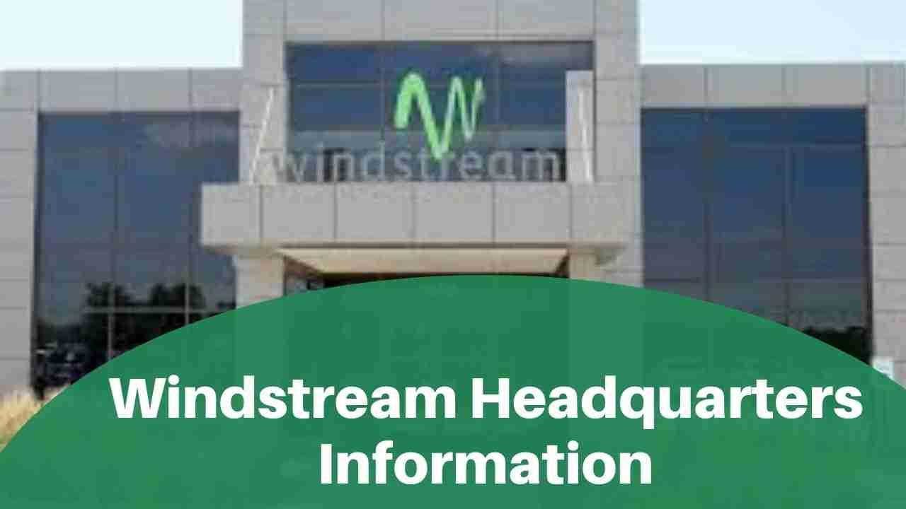 Windstream Headquarters Information