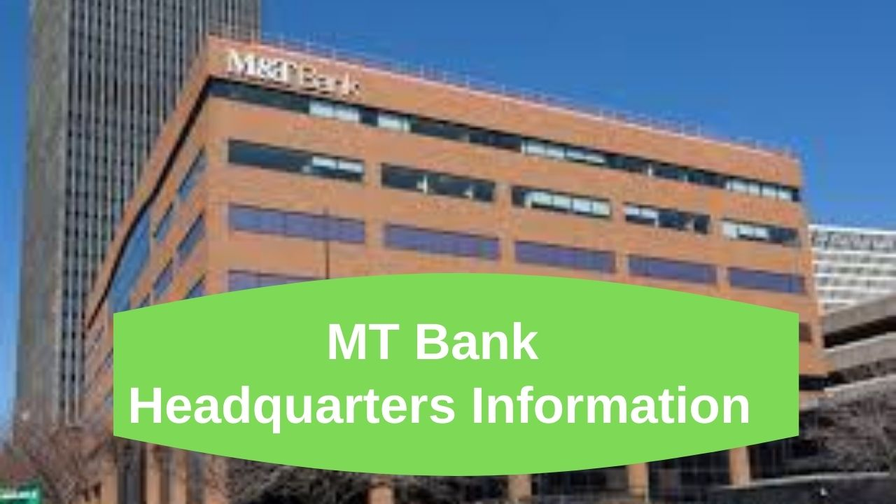 MT Bank Headquarters Information